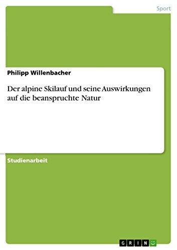 Der alpine Skilauf und seine Auswirkungen auf: Philipp Willenbacher