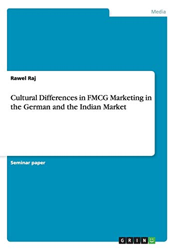 9783656869627: Cultural Differences in FMCG Marketing in the German and the Indian Market