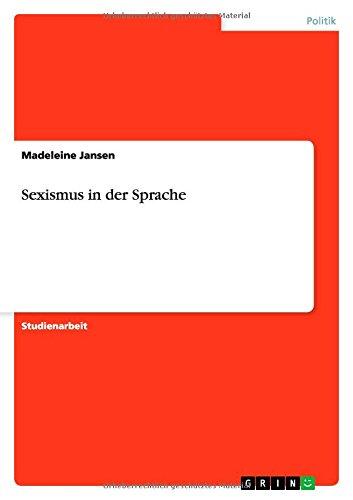 9783656871026: Sexismus in der Sprache