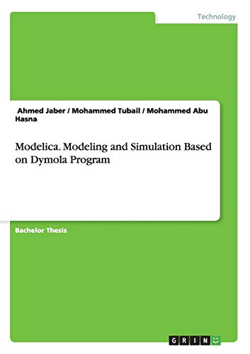 9783656876281: Modelica. Modeling and Simulation Based on Dymola Program