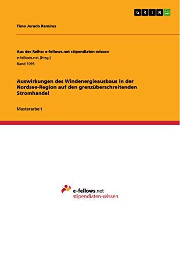 Auswirkungen des Windenergieausbaus in der Nordsee-Region auf den grenzüberschreitenden ...