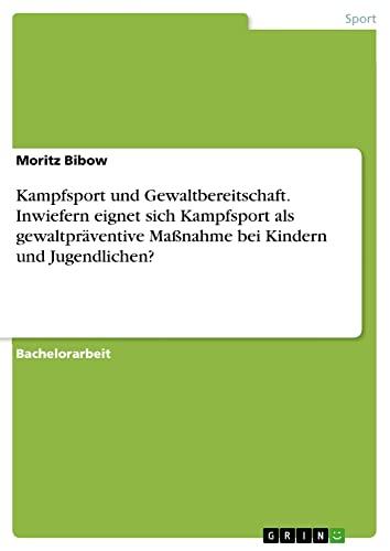 9783656884545: Kampfsport und Gewaltbereitschaft (German Edition)