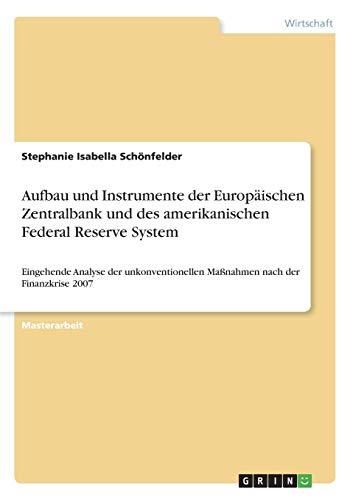 Aufbau und Instrumente der EZB und der Fed: Stephanie Isabella Schönfelder
