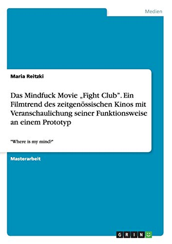 9783656893974: Das Mindfuck Movie Fight Club