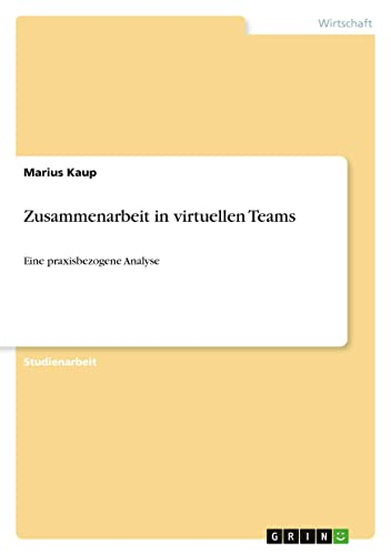 9783656894476: Zusammenarbeit in virtuellen Teams