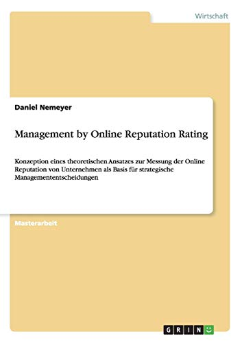 Management by Online Reputation Rating: Daniel Nemeyer