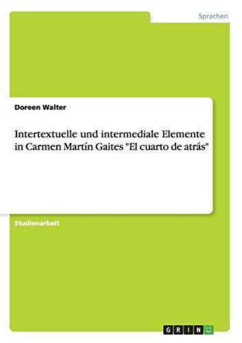 9783656899068: Intertextuelle und intermediale Elemente in Carmen Martín Gaites