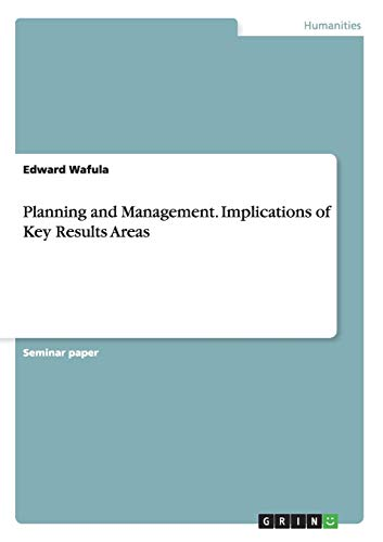 Planning and Management. Implications of Key Results: Edward Wafula
