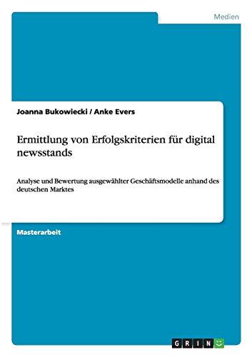 Ermittlung von Erfolgskriterien für digital newsstands: Joanna Bukowiecki