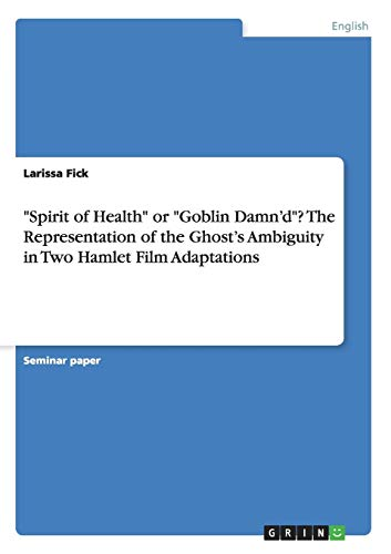 Spirit of Health or Goblin Damn d?: Larissa Fick