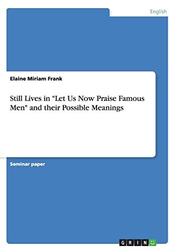 "Still Lives in ""Let Us Now Praise: Elaine Miriam Frank"