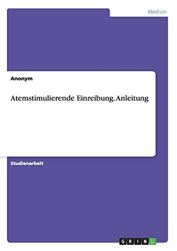 9783656929918: Atemstimulierende Einreibung. Anleitung
