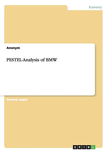 9783656930839: PESTEL-Analysis of BMW