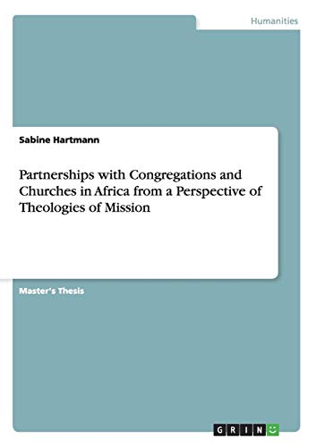 9783656933380: Partnerships with Congregations and Churches in Africa from a Perspective of Theologies of Mission