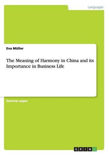 9783656939597: The Meaning of Harmony in China and its Importance in Business Life
