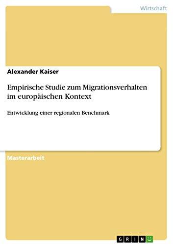 Empirische Studie zum Migrationsverhalten im europäischen Kontext: Alexander Kaiser