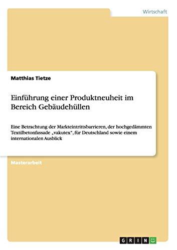 Einführung einer Produktneuheit im Bereich Gebäudehüllen: Matthias Tietze