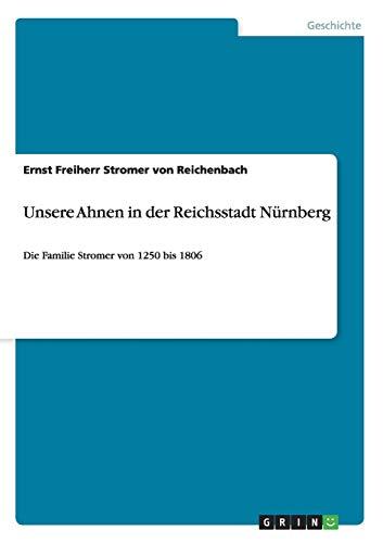 9783656955351: Unsere Ahnen in der Reichsstadt Nürnberg