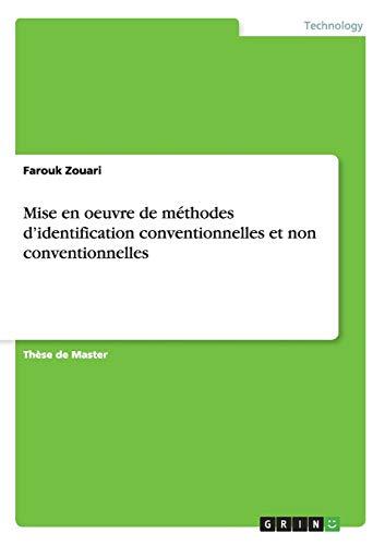 9783656957324: Mise en oeuvre de méthodes d'identification conventionnelles et non conventionnelles (French Edition)