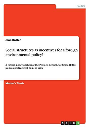 Social structures as incentives for a foreign environmental policy?: Jana Kötter