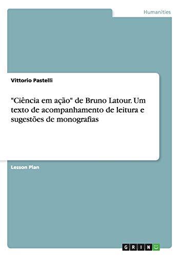 Ciencia Em Acao de Bruno LaTour. Um: Vittorio Pastelli