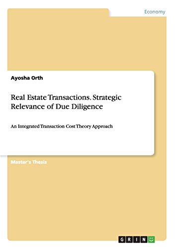 Real Estate Transactions. Strategic Relevance of Due Diligence: Ayosha Orth