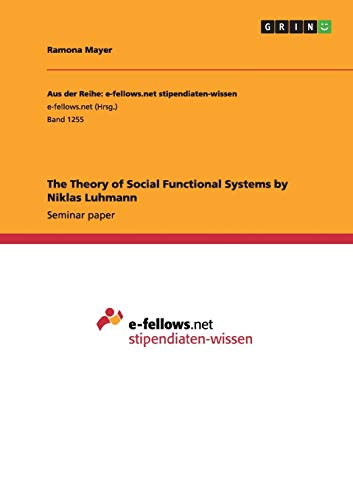 9783656967538: The Theory of Social Functional Systems by Niklas Luhmann