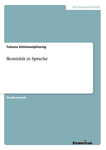 9783656992172: Ikonizität in Sprache (German Edition)