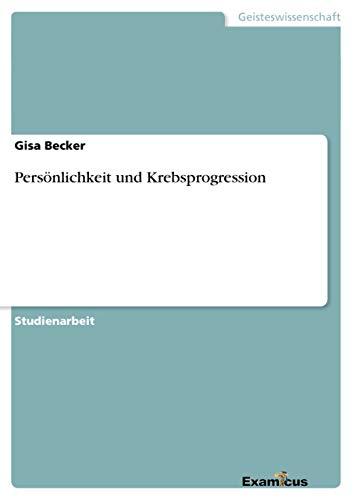 9783656992202: Persönlichkeit und Krebsprogression (German Edition)
