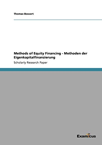 9783656994947: Methods of Equity Financing - Methoden der Eigenkapitalfinanzierung