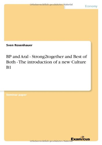 9783656997023: BP and Aral - Strong2together and Best of Both - The introduction of a new Culture B1