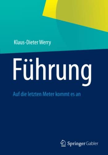 Führung: Klaus-Dieter Werry