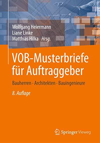 9783658001018: VOB-Musterbriefe für Auftraggeber: Bauherren - Architekten - Bauingenieure (German Edition)