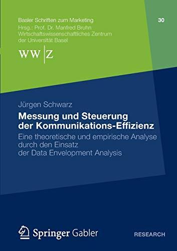 deaeffizienz entscheidungs und produktionstheoretische grundlagen der data envelopment analysis schriften zur quantitativen betriebswirtschaftslehre