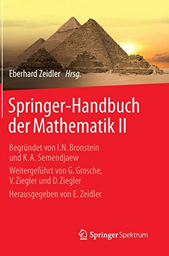 Springer-Handbuch der Mathematik II: Begründet von I.N. Bronstein und K.A. Semendjaew Weitergeführt...