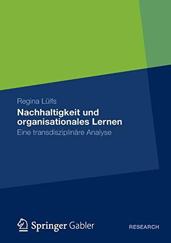 Nachhaltigkeit und organisationales Lernen: Regina Lülfs