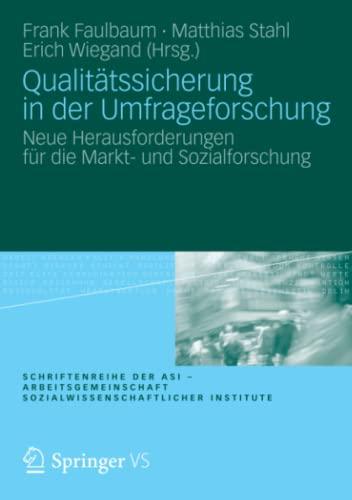Qualitatssicherung in Der Umfrageforschung: Neue Herausforderungen Fur Die Markt- Und ...
