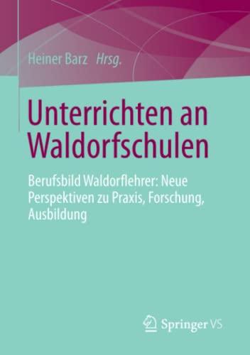Unterrichten an Waldorfschulen: Heiner Barz