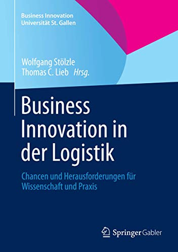 Business Innovation in der Logistik: Wolfgang Stölzle