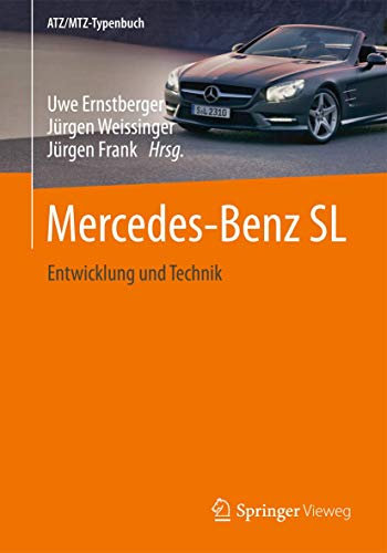 9783658007997: Mercedes-Benz SL: Entwicklung und Technik (ATZ/MTZ-Typenbuch)