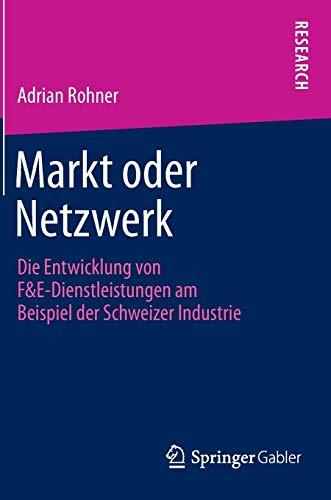 Markt oder Netzwerk: Adrian Rohner