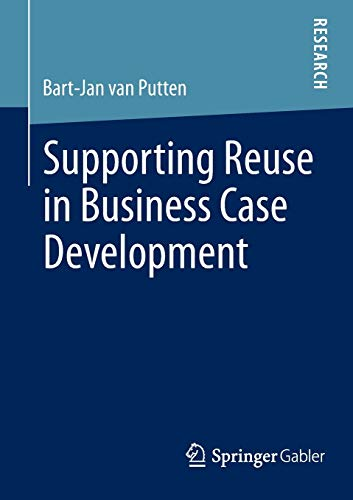 9783658011703: Supporting Reuse in Business Case Development