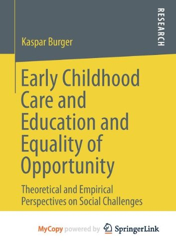 9783658012137: Early Childhood Care and Education and Equality of Opportunity: Theoretical and Empirical Perspectives on Social Challenges