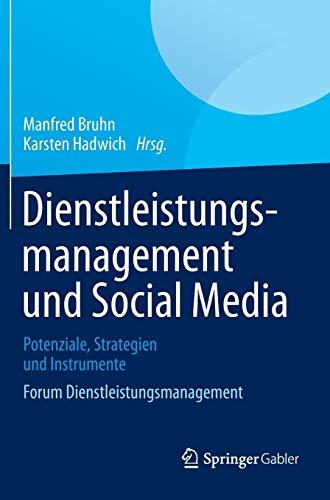 9783658012472: Dienstleistungsmanagement und Social Media: Potenziale, Strategien und Instrumente Forum Dienstleistungsmanagement (German Edition)