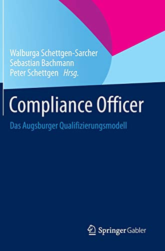 9783658012694: Compliance Officer: Das Augsburger Qualifizierungsmodell (German Edition)