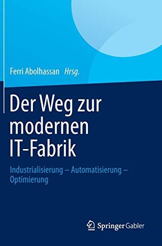 Der Weg zur modernen IT-Fabrik: Ferri Abolhassan