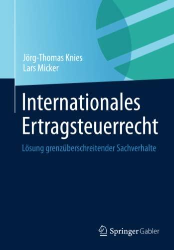Internationales Ertragsteuerrecht: Jörg-Thomas Knies