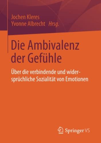 Die Ambivalenz der Gefühle: Yvonne Albrecht