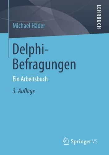 9783658019273: Delphi-Befragungen: Ein Arbeitsbuch (German Edition)