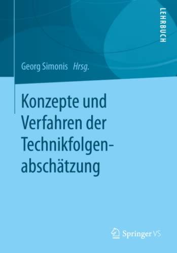 Konzepte Und Verfahren Der Technikfolgenabschatzung